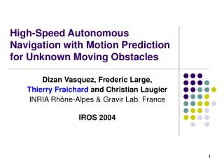 High-Speed Autonomous Navigation with Motion Prediction for Unknown Moving Obstacles