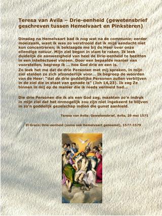 Teresa van Avila  –  Drie-eenheid (gewetensbrief geschreven  tussen  Hemelvaart en  Pinksteren)