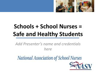 Schools  School Nurses   Safe and Healthy Students