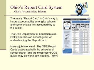Ohio s Report Card System . . . Ohios Accountability Scheme
