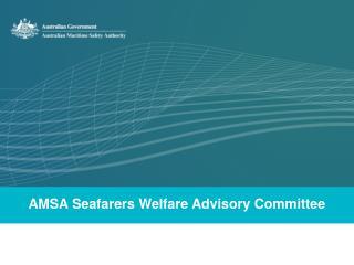 AMSA Seafarers Welfare Advisory Committee