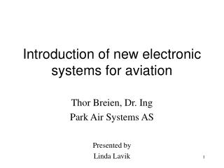 Introduction of new electronic systems for aviation