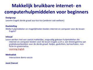 Makkelijk bruikbare internet- en computerhulpmiddelen voor beginners