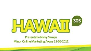 Presentatie  Nicky  Samijn  Minor Online Marketing  Avans  11-06-2012