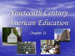 Nineteenth-Century American Education