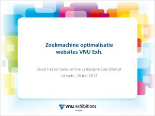 Zoekmachine optimalisatie websites VNU  Exh .