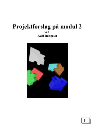 Projektforslag på modul 2 ved  Keld Helsgaun