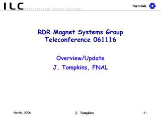 RDR Magnet Systems Group  Teleconference 061116