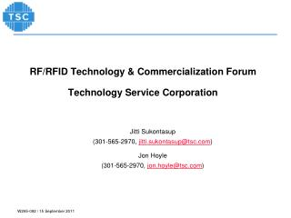 RF/RFID Technology & Commercialization Forum Technology Service Corporation