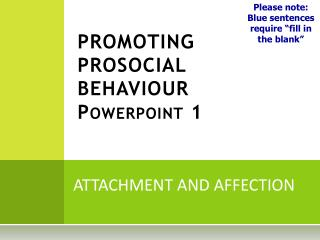 PROMOTING PROSOCIAL BEHAVIOUR Powerpoint  1