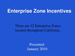 Enterprise Zone Incentives