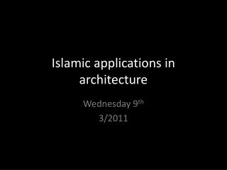 Islamic applications in architecture