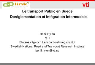 Le transport Public en Su�de    D�r�glementation et int�gration intermodale