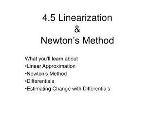 4.5 Linearization    Newton s Method