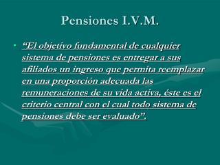 Pensiones I.V.M.