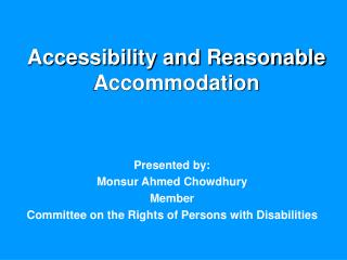 Accessibility and Reasonable Accommodation