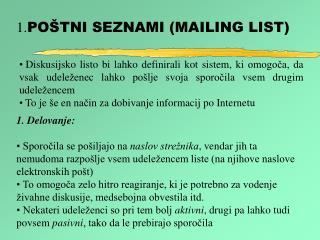 1. POŠTNI SEZNAMI (MAILING LIST)