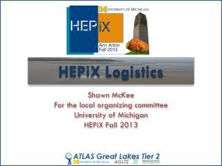 HEPiX  Logistics