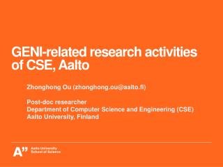 GENI-related research activities of CSE, Aalto