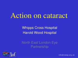 Action on cataract