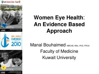 : Women Eye Health An Evidence Based Approach