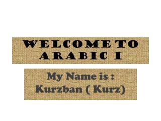 Welcome to Arabic I