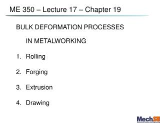 ME 350   Lecture 17   Chapter 19