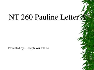 NT 260 Pauline Letter A