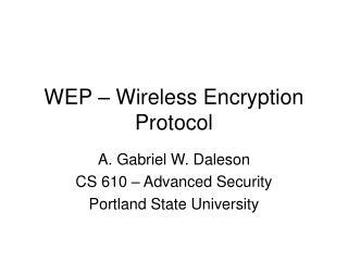 WEP – Wireless Encryption Protocol