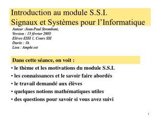 Introduction au module S.S.I. Signaux et Syst�mes pour l�Informatique