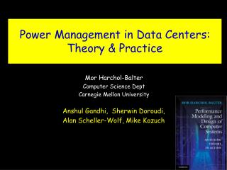 Power Management in Data Centers: Theory & Practice