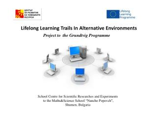 Lifelong  Learning Trails In Alternative  Environments