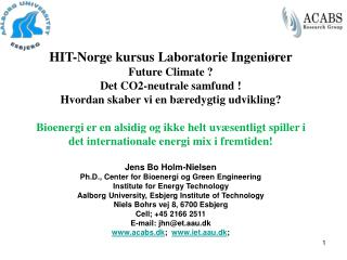 HIT-Norge kursus Laboratorie Ingeniører Future Climate ? Det CO2-neutrale samfund !
