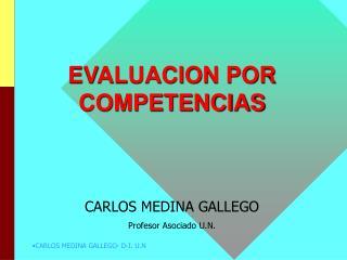 CARLOS MEDINA GALLEGO- D - I. U.N .