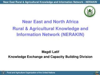 Near East and North Africa Rural & Agricultural Knowledge and Information Network (NERAKIN)
