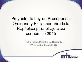 Helio Fallas, Ministro de Hacienda 23 de setiembre del 2014