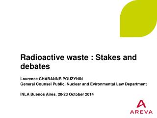 Radioactive waste : Stakes and debates