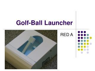 Golf-Ball Launcher