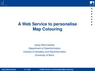 A Web Service to personalise  Map Colouring