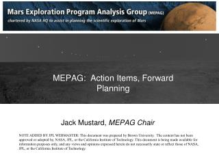 MEPAG:  Action Items, Forward Planning