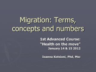 Migration: Terms, concepts and numbers