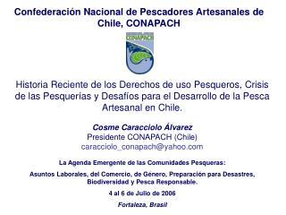 Confederaci�n Nacional de Pescadores Artesanales de Chile, CONAPACH
