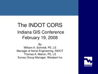 The INDOT CORS Indiana GIS Conference February 19, 2008