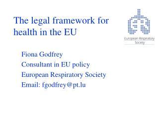 The legal framework for health in the EU