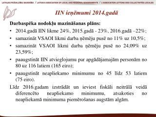 IIN ieņēmumi 2014.gadā