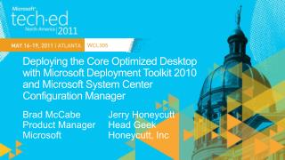 Deploying the Core Optimized Desktop  with Microsoft Deployment Toolkit 2010  and Microsoft System Center  Configuration