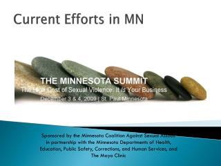 Current Efforts in MN