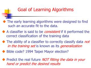 Goal of Learning Algorithms