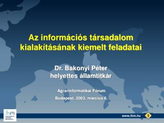 Dr. Bakonyi Péter helyettes államtitkár