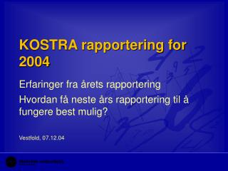 KOSTRA rapportering for 2004